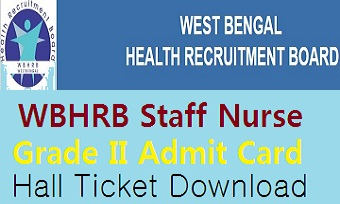 WBHRB Staff Nurse Admit Card 2021