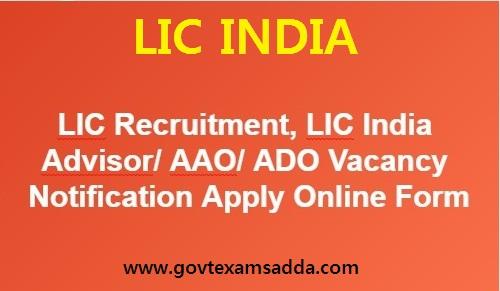 Lic Recruitment 2018 19 Lic India Advisor Aao Ado Vacancies