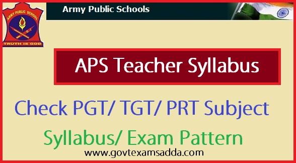APS Syllabus 2018, Army Public School PGT TGT PRT Syllabus PDF