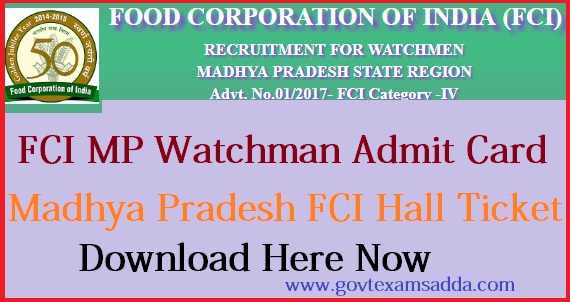 FCI MP Watchman Admit Card 2018