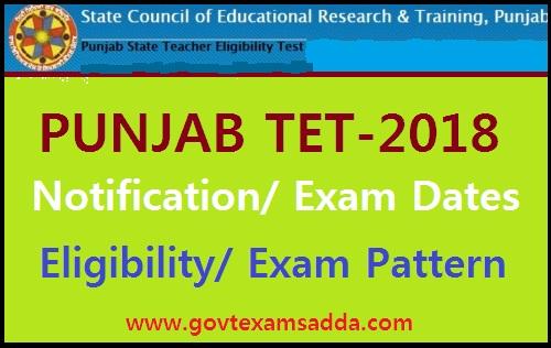 Punjab TET 2018-19 Notification, Online Form, Exam Pattern