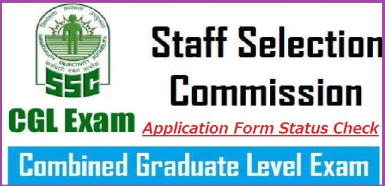 SSC CGL Application Form Status 2018