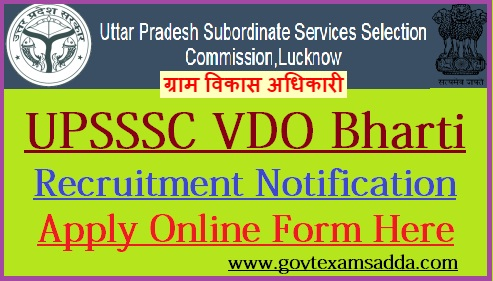 UPSSSC Gram Vikas Adhikari Recruitment 2018 VDO Vacancy Notification on computer forms, loan forms, human resources forms, communication forms, online job applications, maintenance forms, online job search, baby forms, online job advertisements, finance forms, work forms, banking forms, online job training,