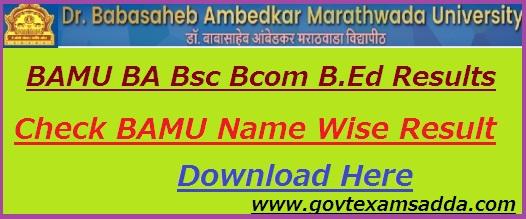 BAMU Result 2019 BA BSc B Com B Ed Results Name Wise