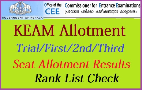 KEAM Allotment 2019 Trial/First/2nd/Third Seat Allotment