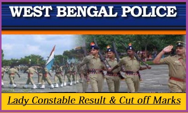 West Bengal Police Lady Constable Result 2021