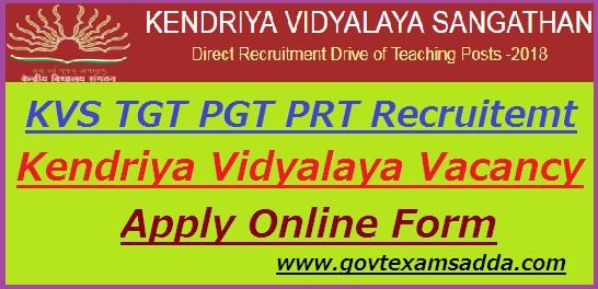 KVS TGT PGT PRT Recruitment 2021