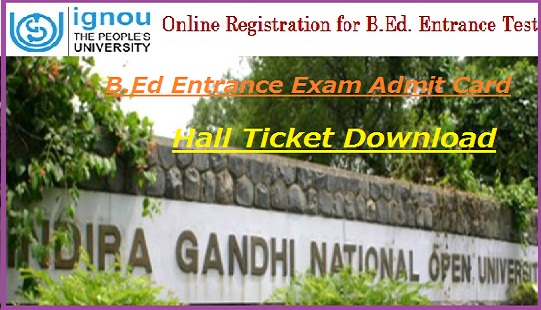 IGNOU B.Ed Admit Card 2018-19