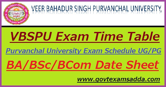 VBSPU Time Table 2019
