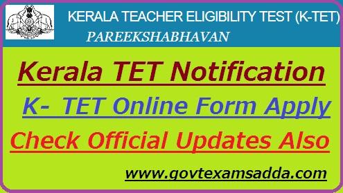 Kerala TET Notification 2019 K-TET June Online Form, Exam