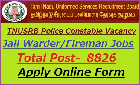 Tamil Nadu Police Recruitment 2019, TNUSRB 8826 Constable Form