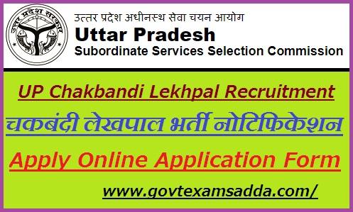 UPSSSC Chakbandi Lekhpal Recruitment 2021