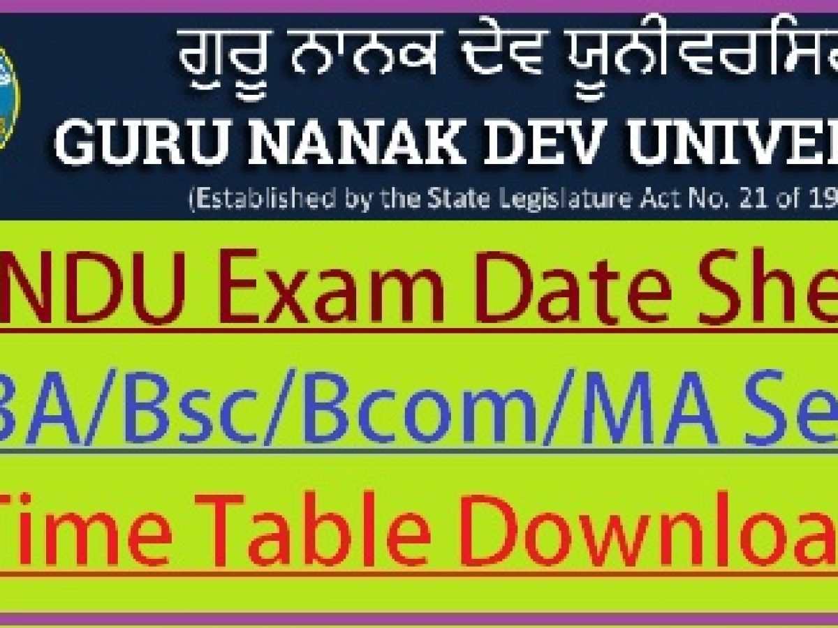 Gndu Exam Date Sheet 2020 Revised New Ba Bsc Bcom Time Table